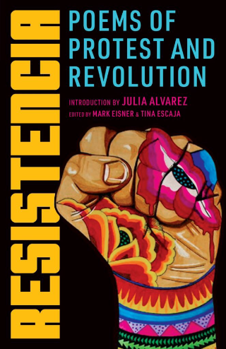 Resistencia: Poems of Protest and Revolution
